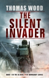 The Silent Invader by Thomas Wood, Book 1 in the Gliders over Normandy series